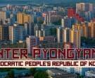 Главниот град на Северна Кореја од една поинаква перспектива