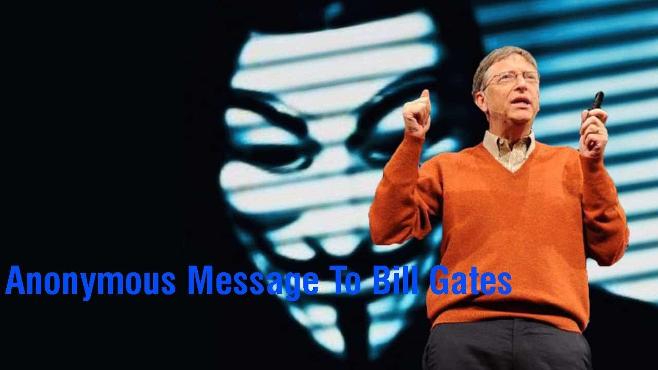 Што му порача легијата Anonymous на Бил Гејтс?